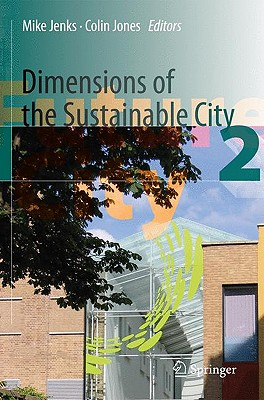 Dimensions of the Sustainable City By Jenks, Mike (EDT)/ Jones, Colin (EDT)