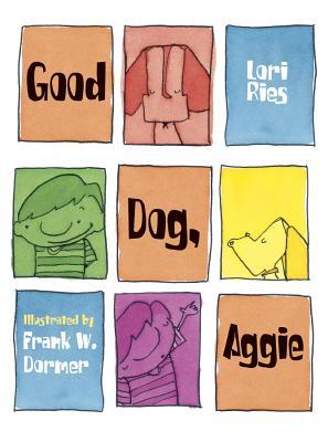 Good Dog, Aggie By Ries, Lori/ Dormer, Frank W. (ILT)